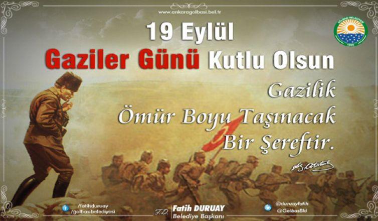 Başkan Duruay'dan Gaziler Günü mesajı