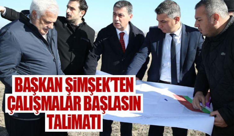 Başkan Şimşek, Mezbahane ve Kurban Kesim Merkezi yapılacak Alanı İnceledi