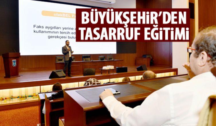Büyükşehir'den çalışanları tasarruf eğitimi