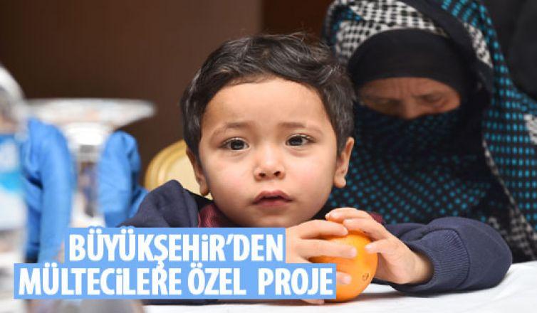 Büyükşehir'den mültecilere yönelik proje
