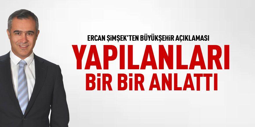 CHP'li Ercan Şimşek Büyükşehir çalışmalarını anlattı