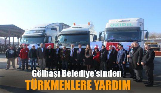 Gölbaşı Belediye'sinden Türkmenlere Yardım