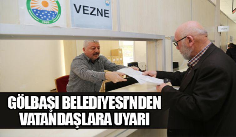 Gölbaşı Belediyesi'nden vatandaşlara vergi uyarısı!