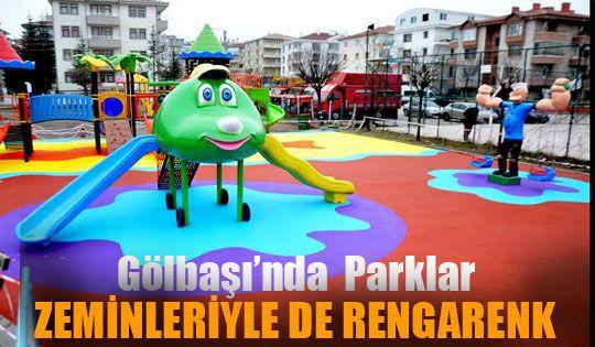 Gölbaşı'nda Parklar Zeminleriyle de Rengarenk