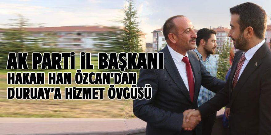 Hakan Han Özcan'dan Duruay'a övgü