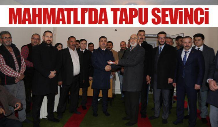 Mahmatlılar 11 yıl sonra tapularına kavuştular!
