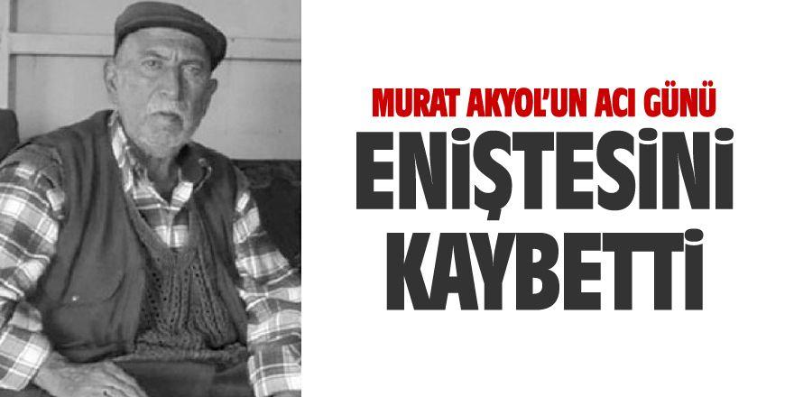 Murat Akyol'un eniştesi Ekrem Altın vefat etti