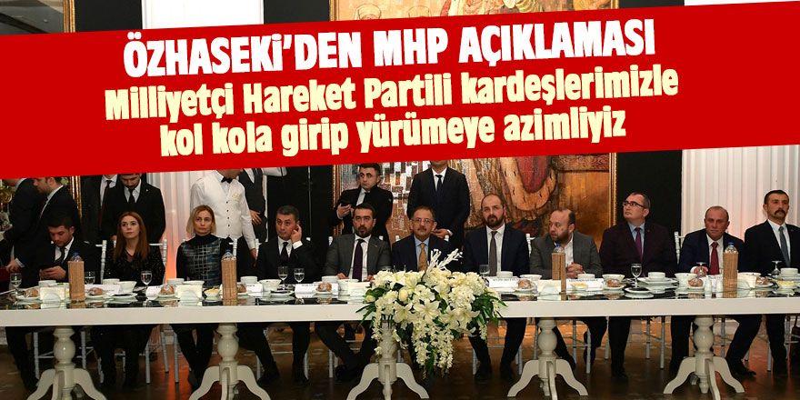 Özhaseki'den MHP açıklaması