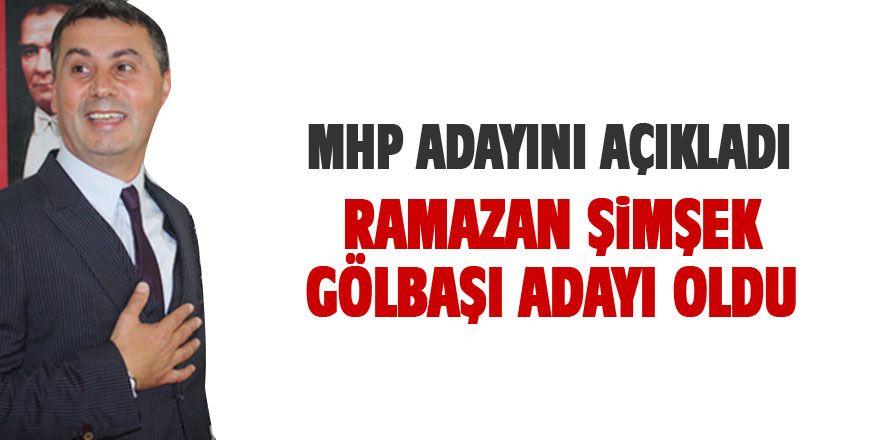 Ramazan Şimşek MHP'nin Gölbaşı adayı oldu