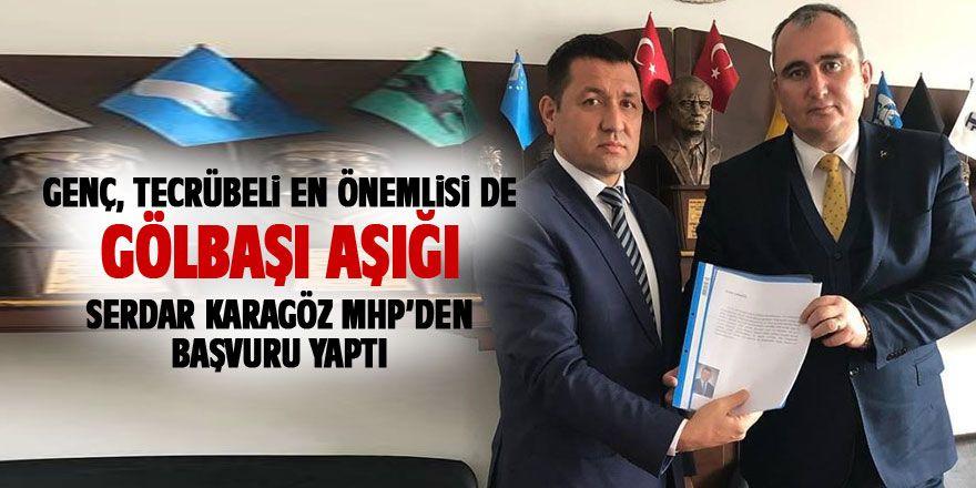 Serdar Karagöz MHP'den aday adayı oldu