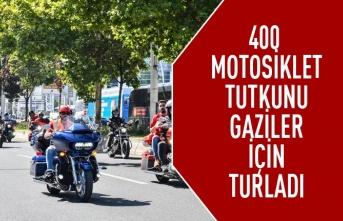 400 motosiklet tutkunu gaziler için turladı