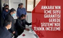 Ankara'nın içme suyuna inceleme