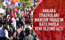 Ankara tiyatroları Mansur Yavaş'ın katılımıyla sezonu açtı
