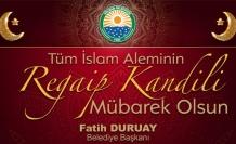 Başkan Duruay'dan kandil mesajı