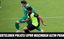 Ertelenen Polatlı Spor Maçından Altı Puan
