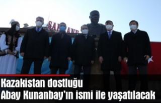 Kazakistan dostluğu, Abay Kunanbay'ın ismi ile...