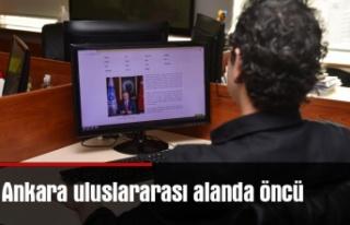 Ankara uluslararası alanda öncü