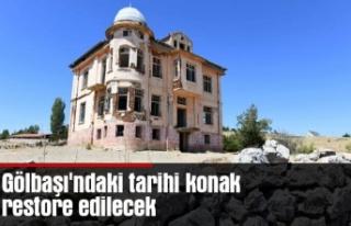 Gölbaşı'ndaki tarihi konak restore edilecek