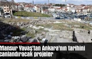 Mansur Yavaş'tan Ankara'nın tarihini canlandıracak...