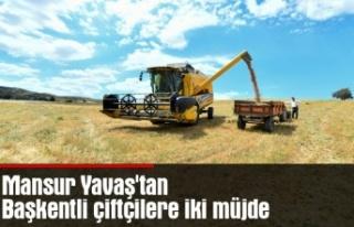 Mansur Yavaş'tan Başkentli çiftçilere iki...