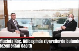 Mustafa Koç, Gölbaşı'nda ziyaretlerde bulundu,...