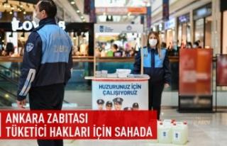 Ankara Zabıtası tüketici hakları için sahada