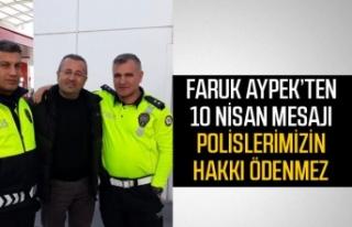 Faruk Aypek'ten 10 Nisan mesajı