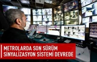 Metrolarda son sürüm sinyalizasyon sistemi devrede