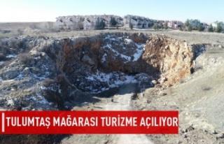Tulumtaş Mağarası Turizme Açılıyor
