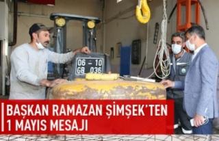 Ramazan Şimşek'ten 1 Mayıs mesajı