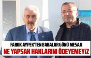 Faruk Aypek'ten anlamlı Babalar Günü mesajı