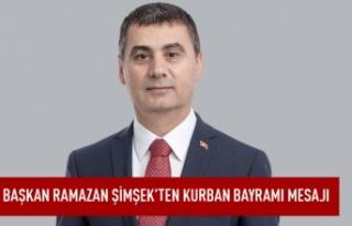 Başkan Ramazan Şimşek'ten Kurban Bayramı...