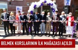 BELMEK kurslarının ilk mağazası açıldı
