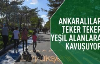 Ankaralılar yeşil alanlarına teker teker kavuşuyor