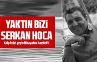 Serkan Akpınar hayatını kaybetti