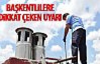 Ankara İtfaiyesi'nden başkentlilere uyarı!