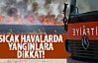 Başkentlilere yangın uyarısı