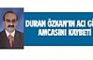 Duran Özkan'ın acı günü