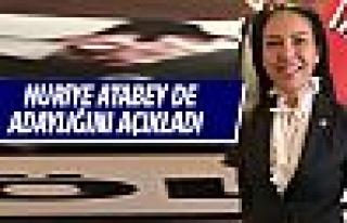 Nuriye Atabey adaylığını açıkladı