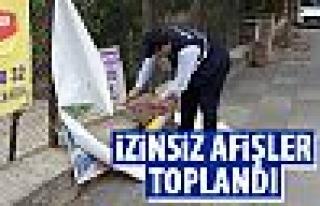 Zabıta ekipleri izinsiz afişleri topladı