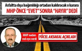 MHP'lilerden asfalt plenti kararına red oyu