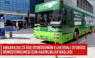 23 otobüsün elektrikli otobüse dönüştürülmesi için hazırlıklar başladı