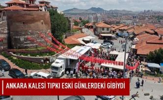 Ankara kalesi tıpkı eski günlerdeki gibiydi