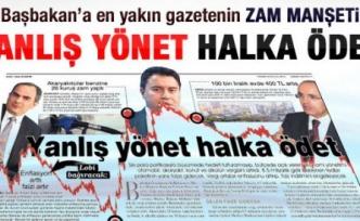 Sabah'ın zam haberi başlığı: Yanlış yönet halka ödet