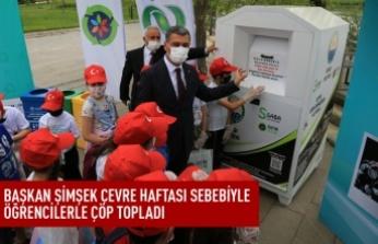 Başkan Ramazan Şimşek ve öğrencilerden temizlik kampanyası
