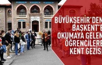 Büyükşehir'den okumaya gelen öğrencilere kent gezisi