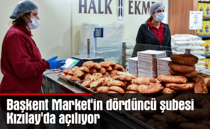 Başkent Market'in dördüncü şubesi Kızılay'da açılıyor