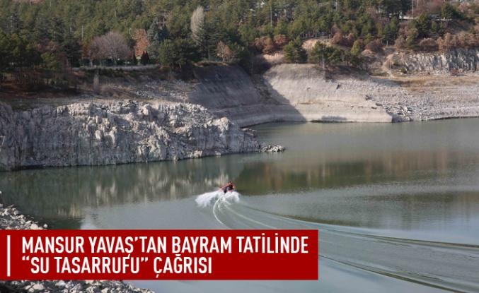 Başkan Yavaş'tan bayram tatilinde su tasarrufu çağrısı