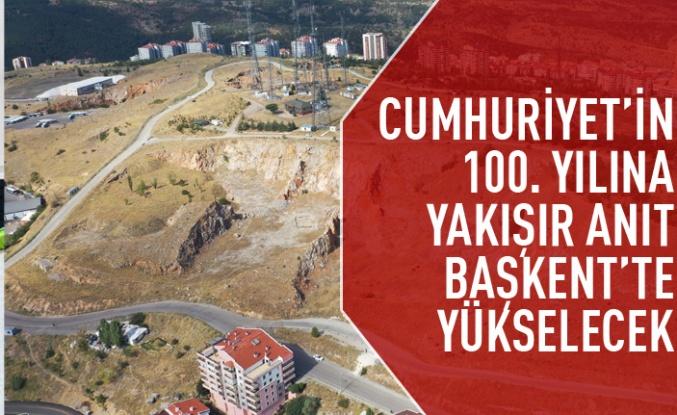 Cumhuriyetin 100. Yılı Anıtı Ankara'da yükselecek