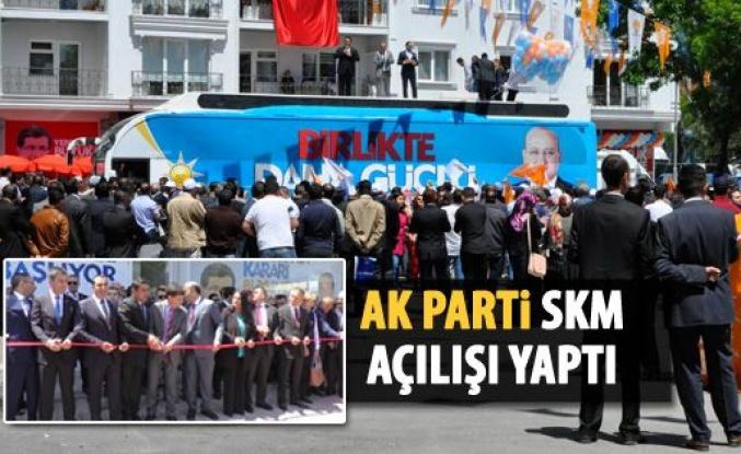 Ak Parti'den SKM açılışı